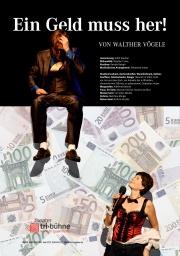 Plakat zu 'Ein Geld muss her!'