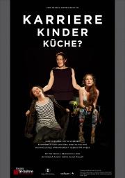 Plakat zu 'Karriere, Kinder, Küche?'
