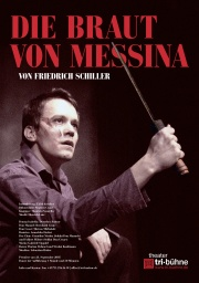 Plakat zu 'Die Braut von Messina'